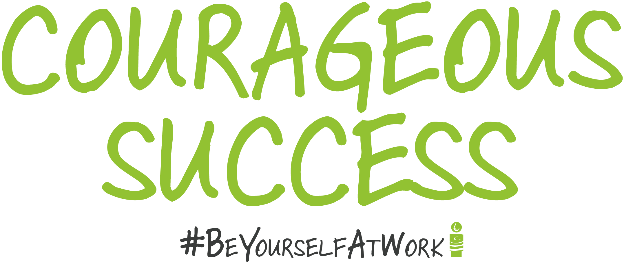 Courageous Success